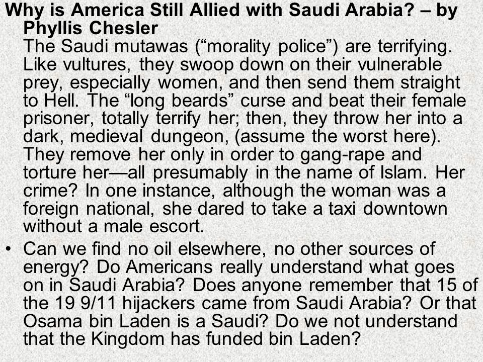Why is America Still Allied with Saudi Arabia