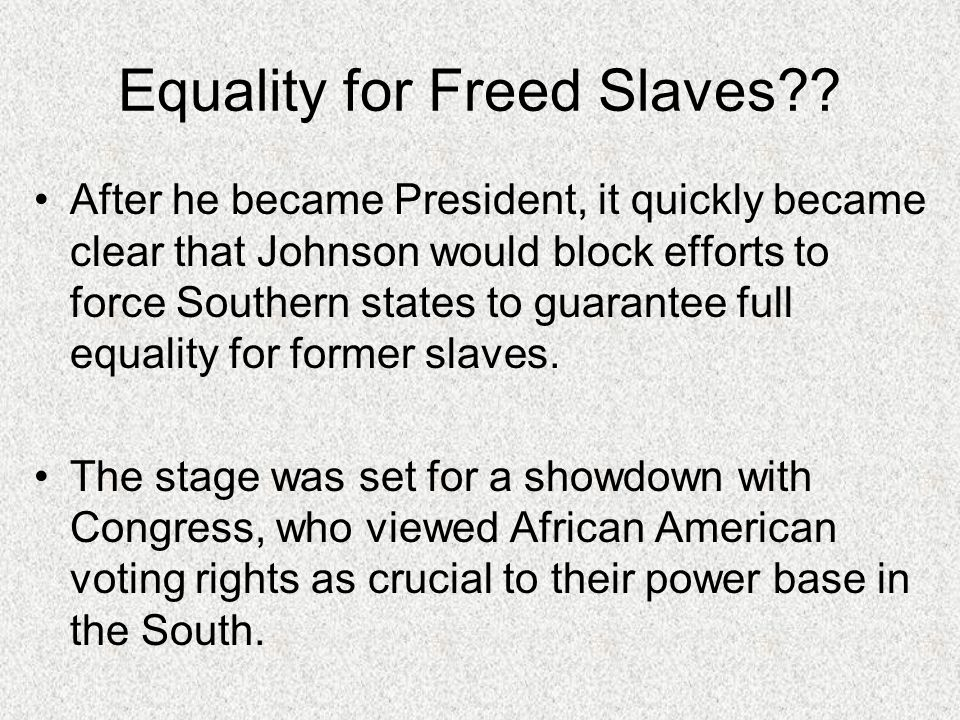 Equality for Freed Slaves