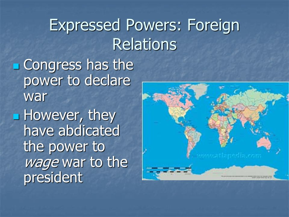 Expressed Powers: Foreign Relations
