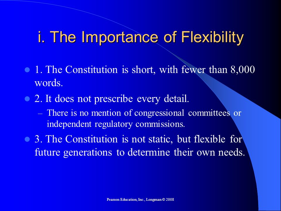 i. The Importance of Flexibility