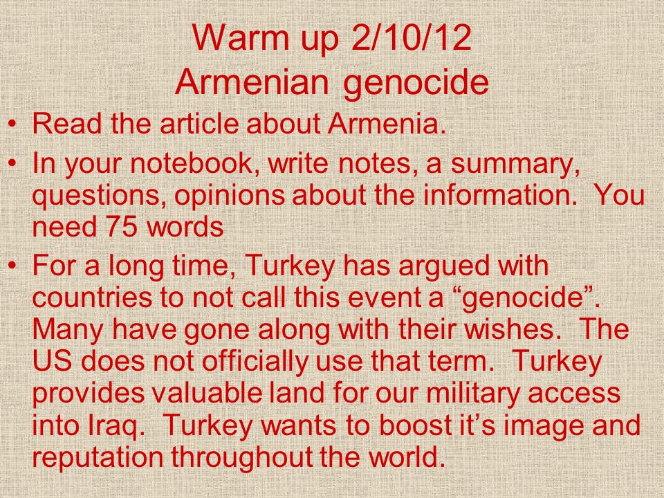 Warm up 2/10/12 Armenian genocide
