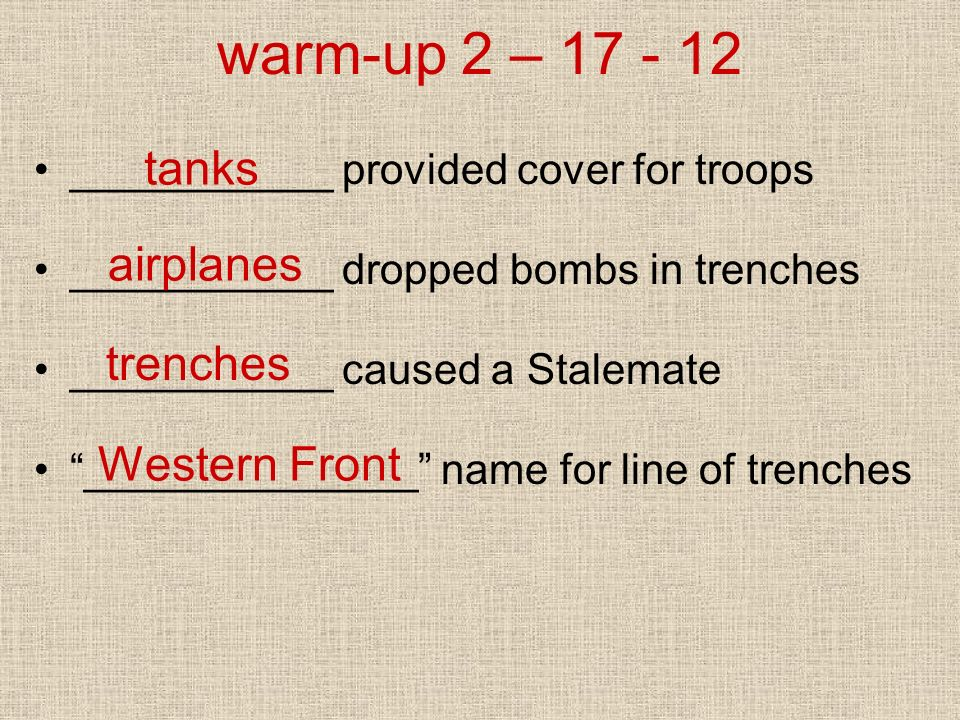 warm-up 2 – 17 - 12 tanks airplanes trenches Western Front