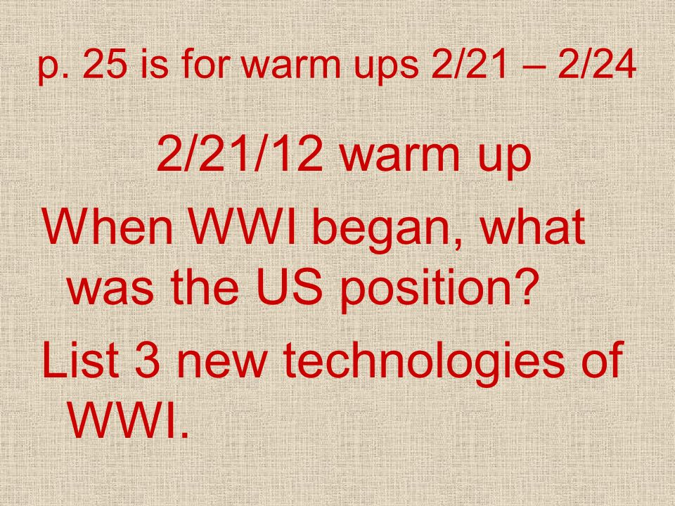 When WWI began, what was the US position