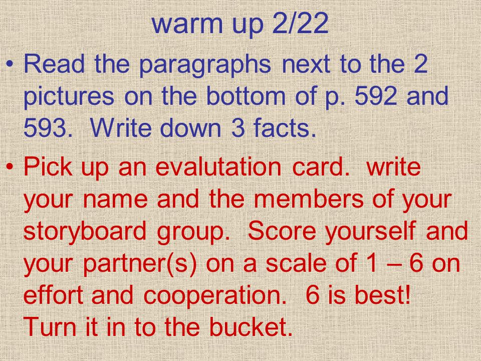 warm up 2/22 Read the paragraphs next to the 2 pictures on the bottom of p. 592 and 593. Write down 3 facts.