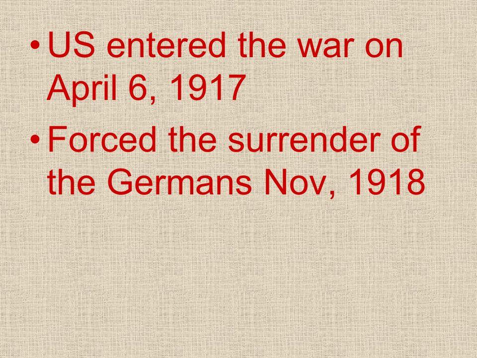 US entered the war on April 6, 1917