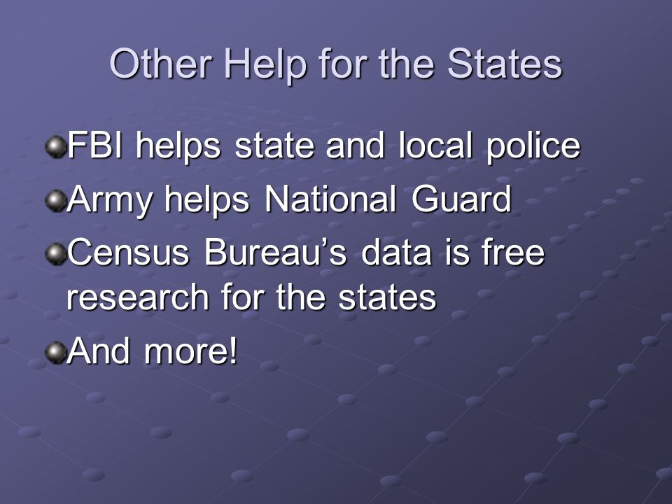 Other Help for the States