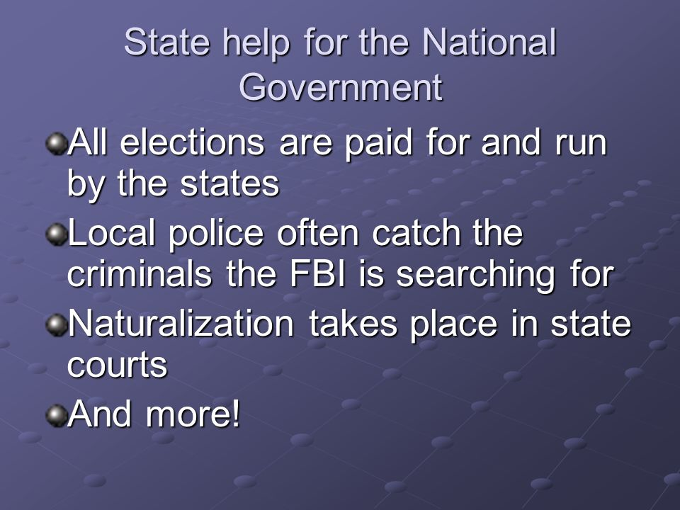 State help for the National Government