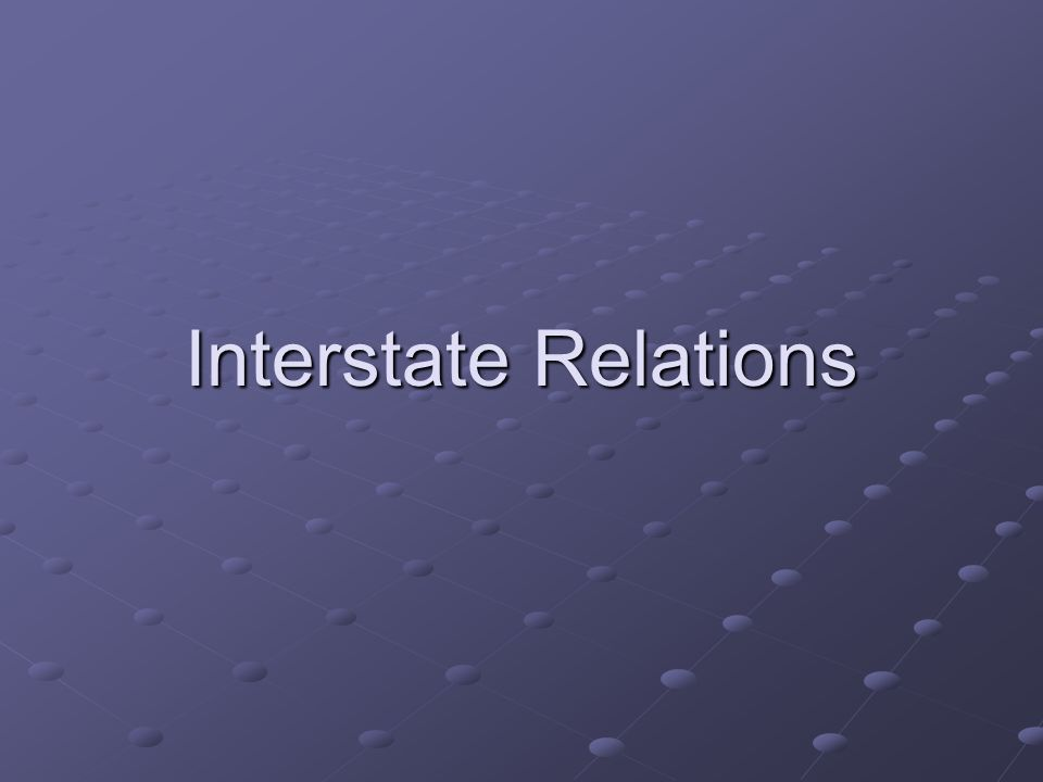 Interstate Relations