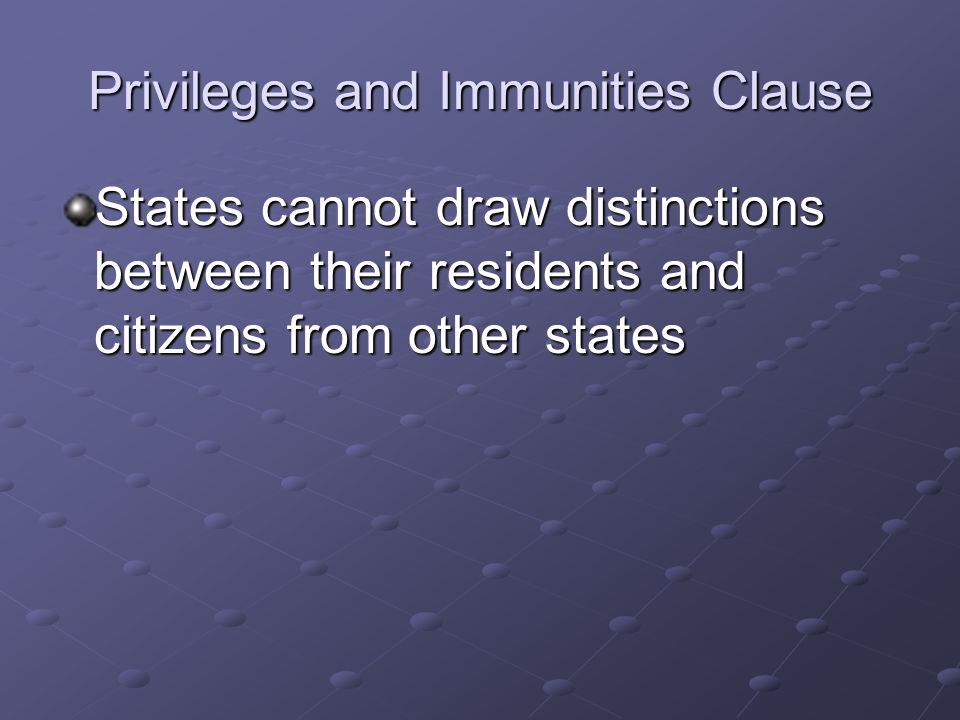 Privileges and Immunities Clause