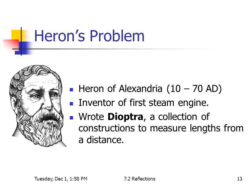 Heron's Problem Heron of Alexandria (10 – 70 AD)