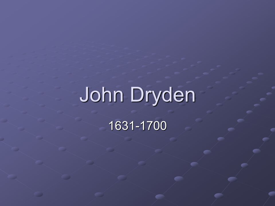 an essay on dramatic poesy by john dryden-summary An essay of dramatic poesy gives an explicit account of neo-classical theory of art in general dryden is a neoclassic critic, and as such he deals in his criticism with issues of form and morality in drama.