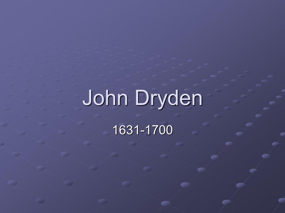 John Dryden 1631-1700