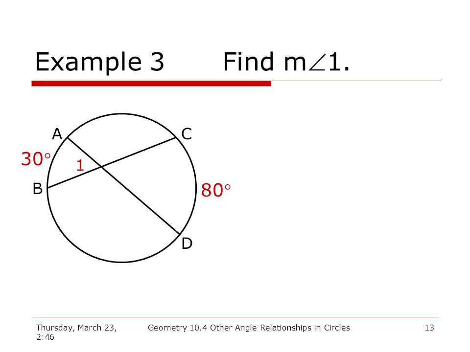 Geometry 10.4 Other Angle Relationships in Circles