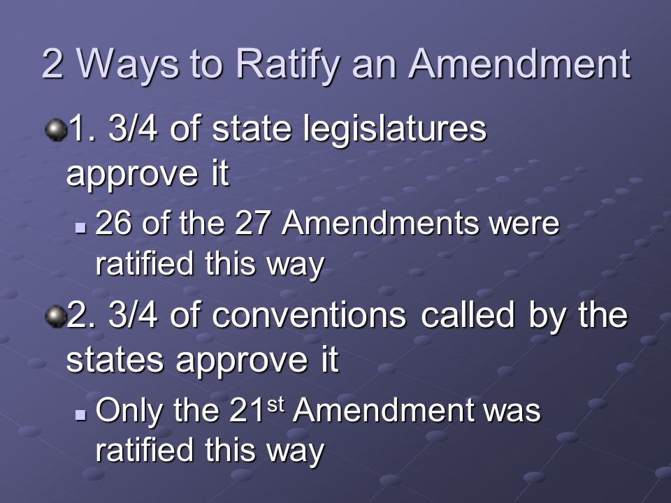 2 Ways to Ratify an Amendment