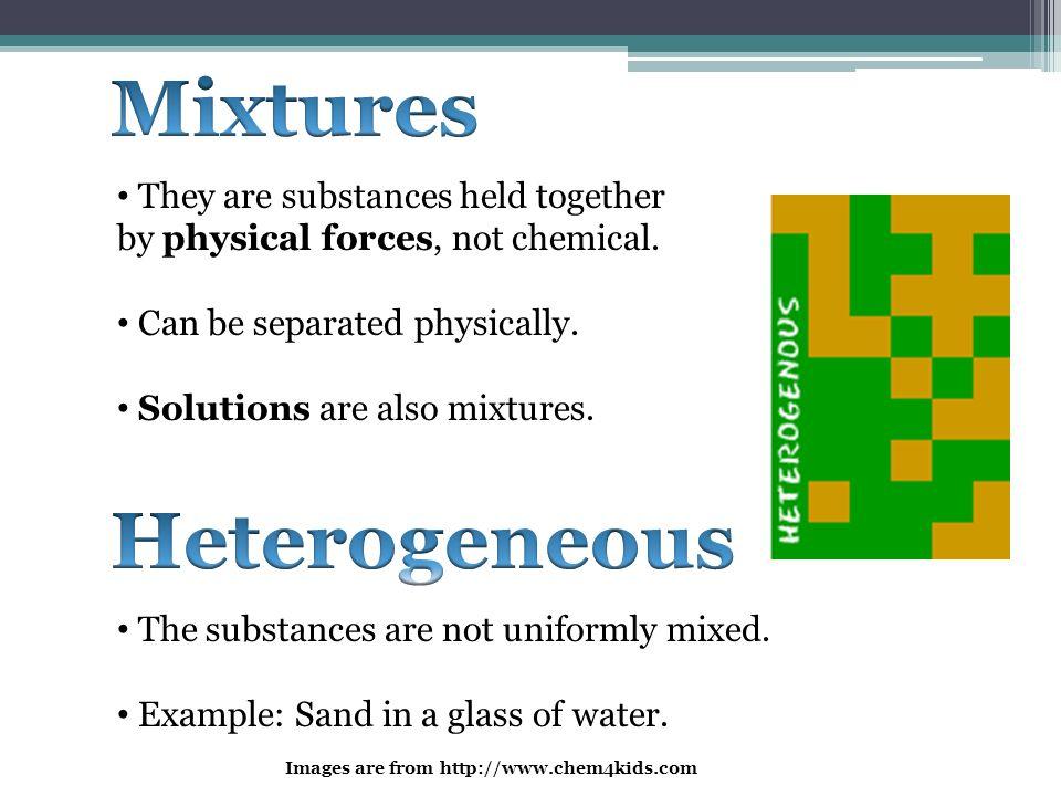 Mixtures Heterogeneous