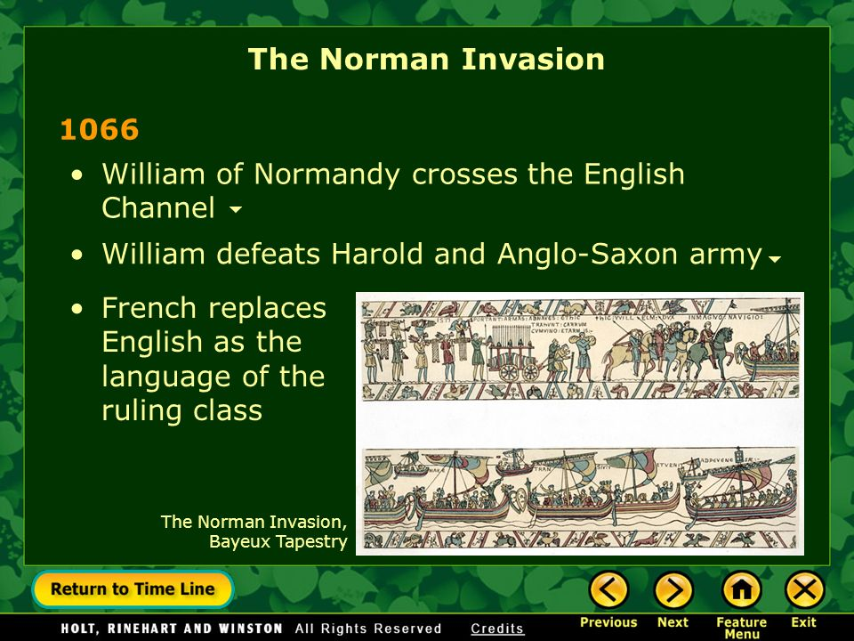The Norman Invasion 1066. William of Normandy crosses the English Channel. William defeats Harold and Anglo-Saxon army.