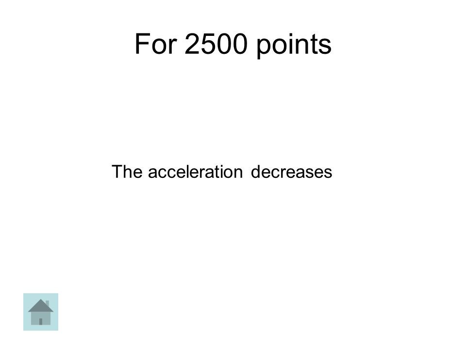 For 2500 points The acceleration decreases