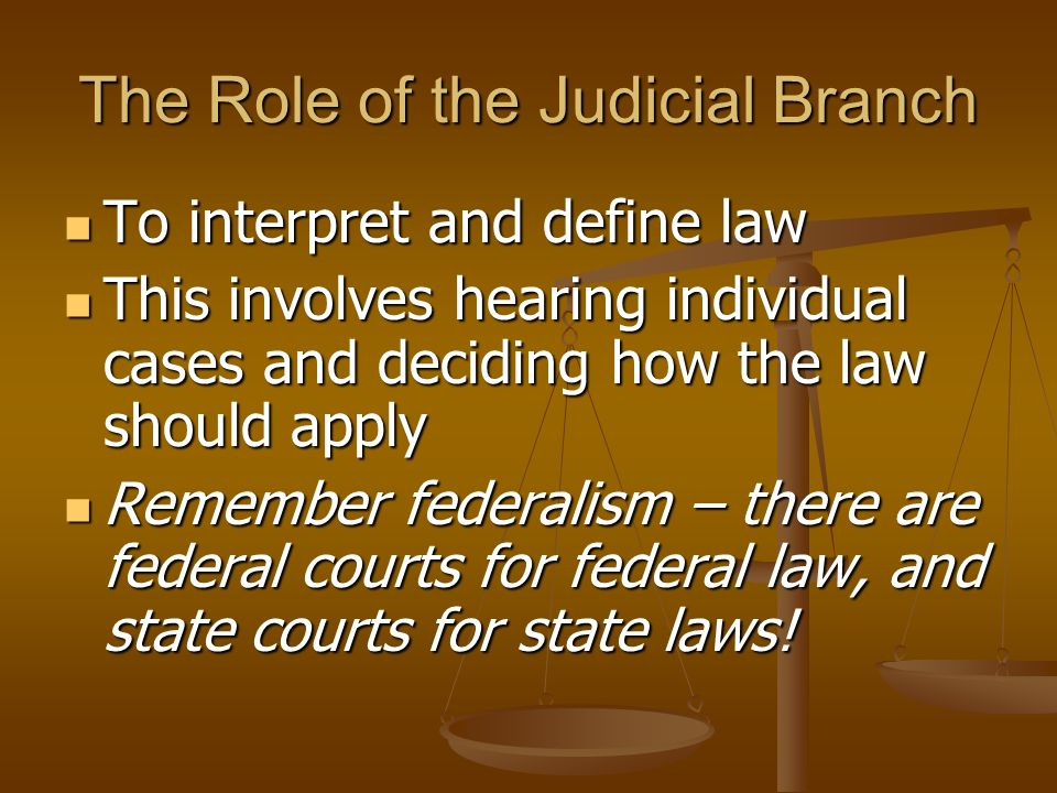 The Role of the Judicial Branch