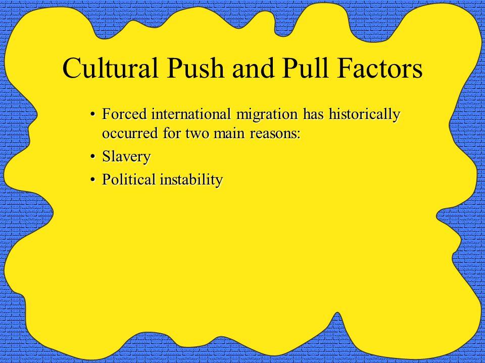 Cultural Push and Pull Factors
