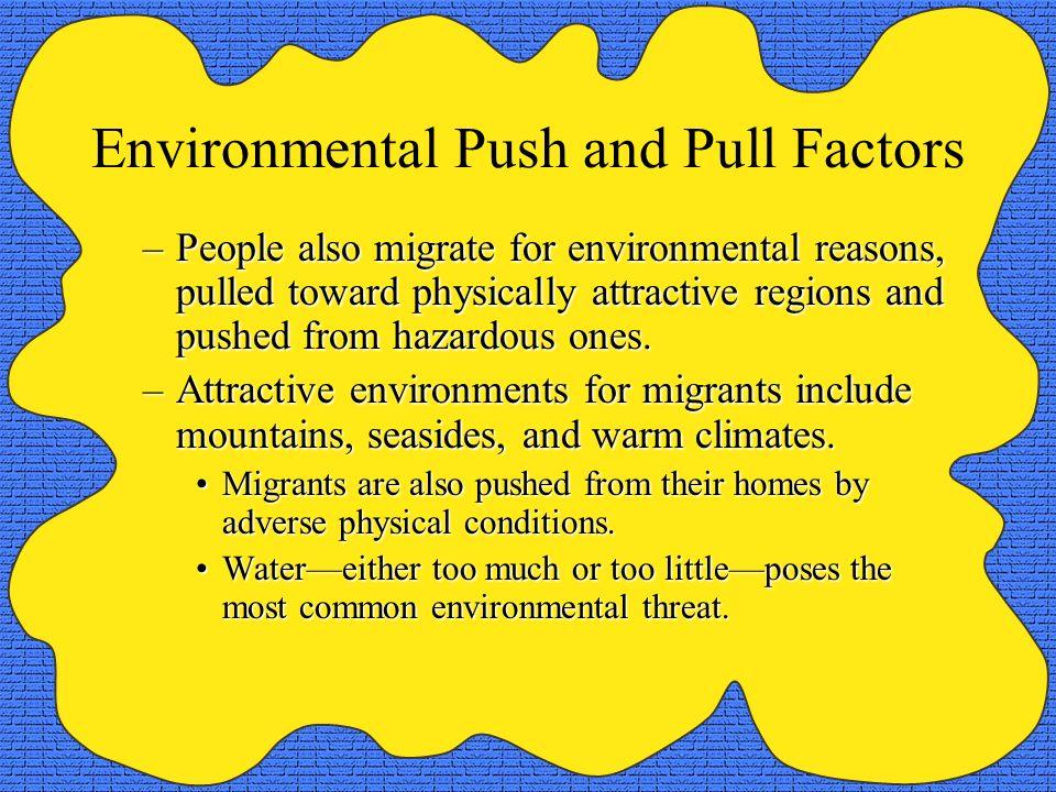 Environmental Push and Pull Factors