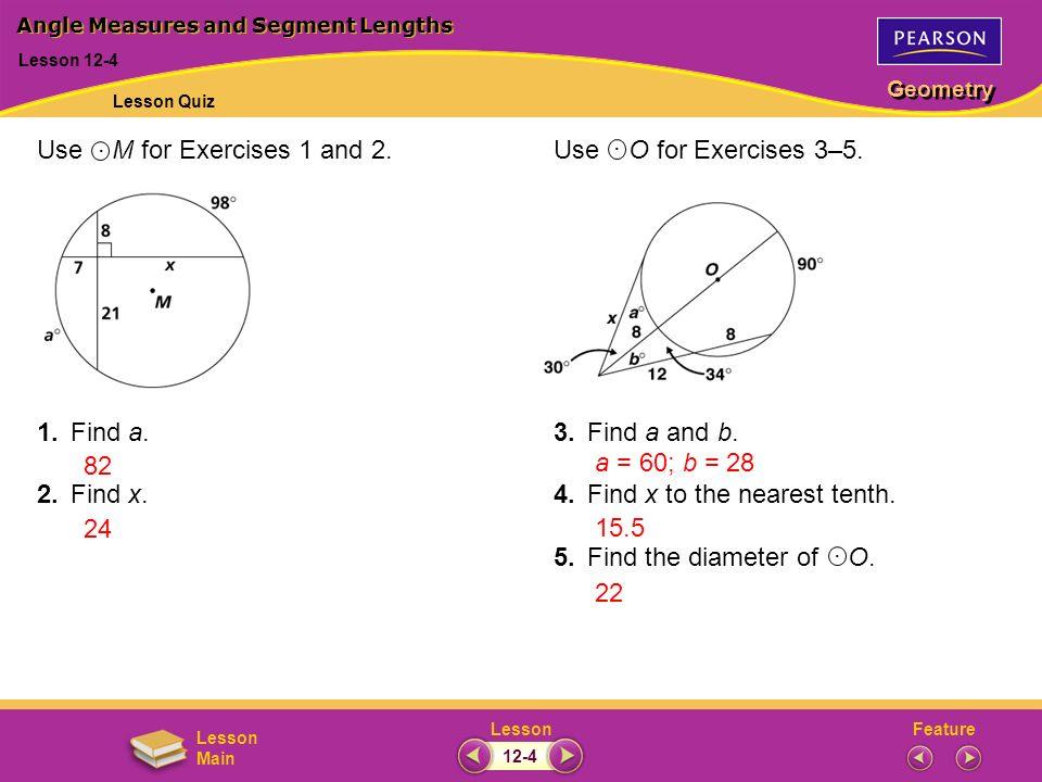 Angle Measures and Segment Lengths