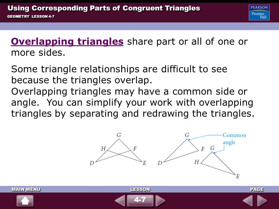 Overlapping triangles share part or all of one or more sides.