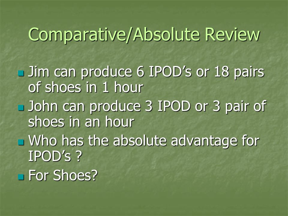 Comparative/Absolute Review