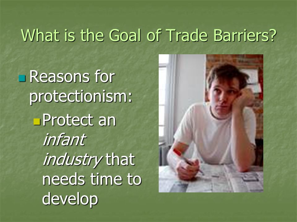 What is the Goal of Trade Barriers