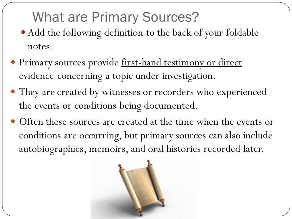 What are Primary Sources