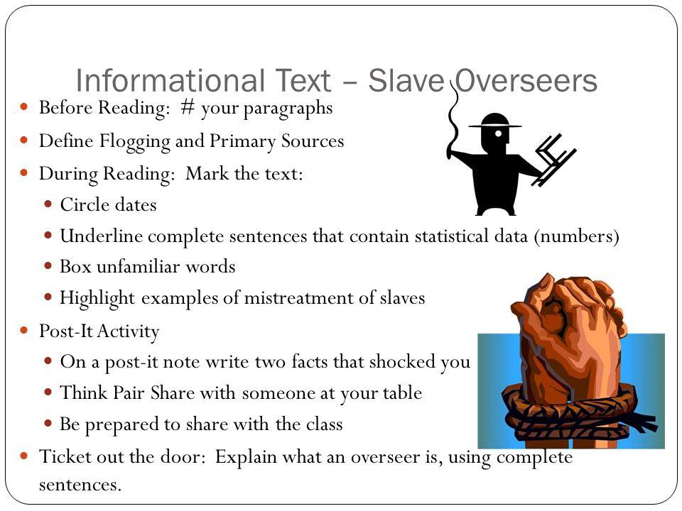 Informational Text – Slave Overseers