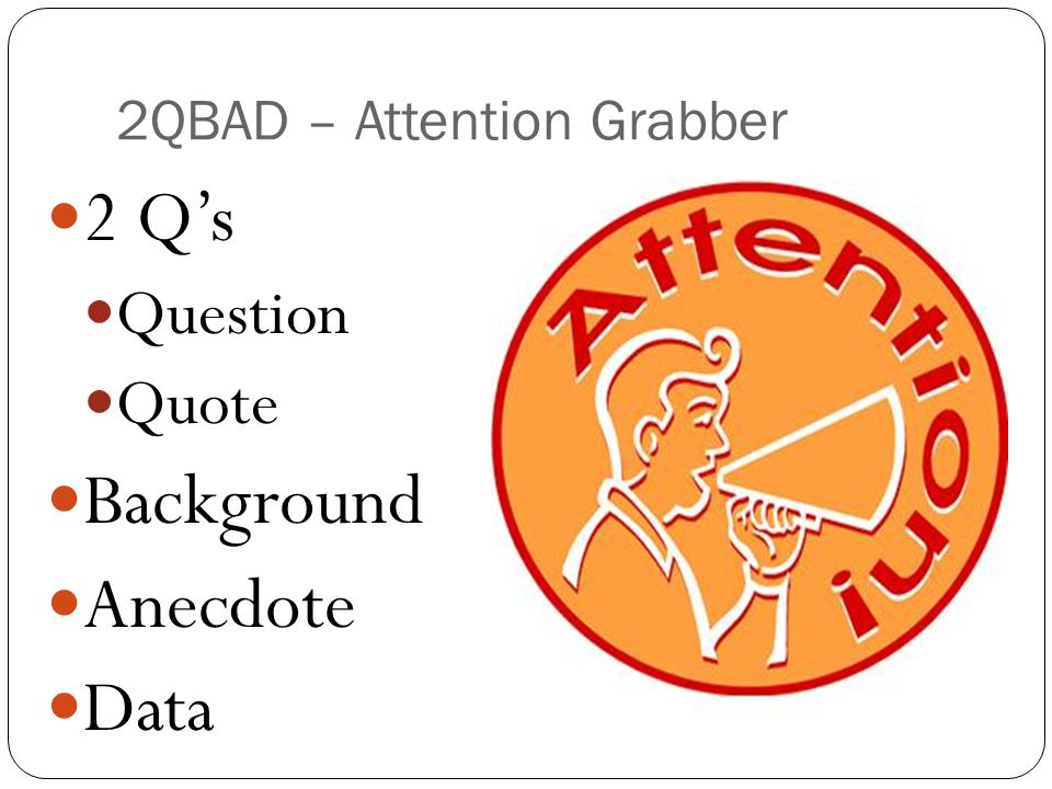 2QBAD – Attention Grabber