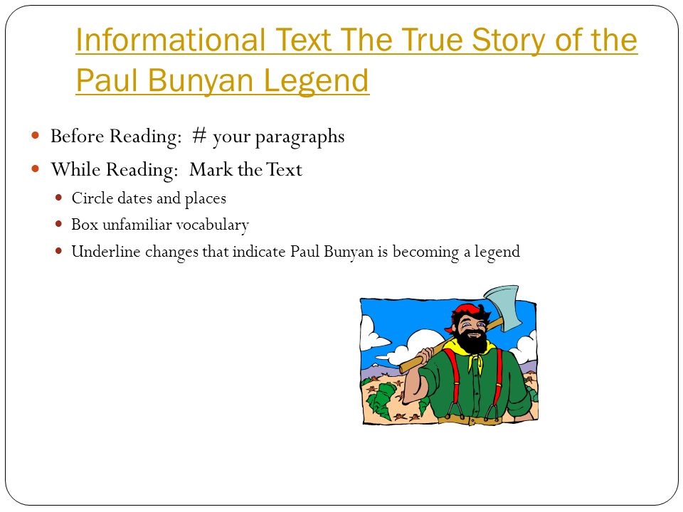 Informational Text The True Story of the Paul Bunyan Legend