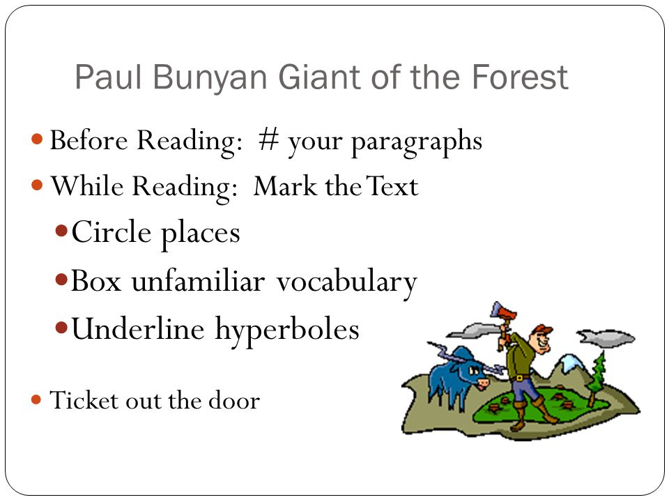 Paul Bunyan Giant of the Forest