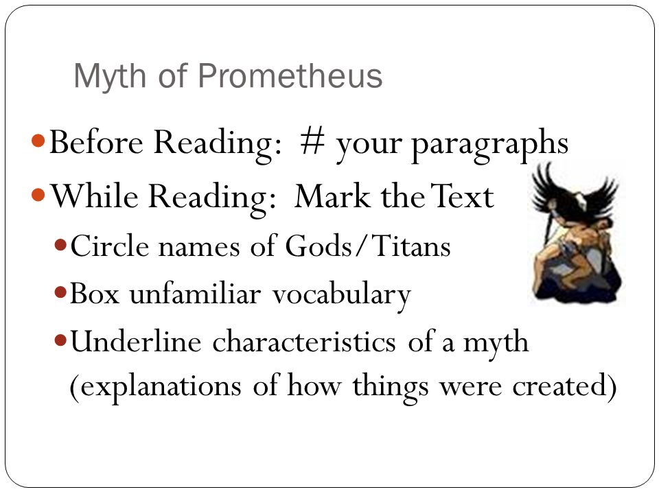 Before Reading: # your paragraphs While Reading: Mark the Text