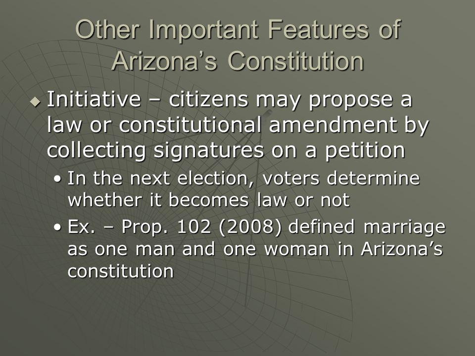 Other Important Features of Arizona's Constitution