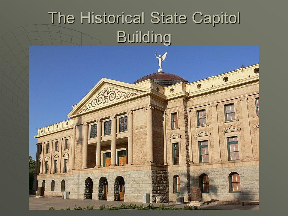 The Historical State Capitol Building