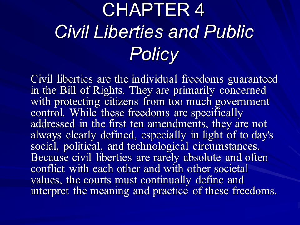CHAPTER 4 Civil Liberties and Public Policy