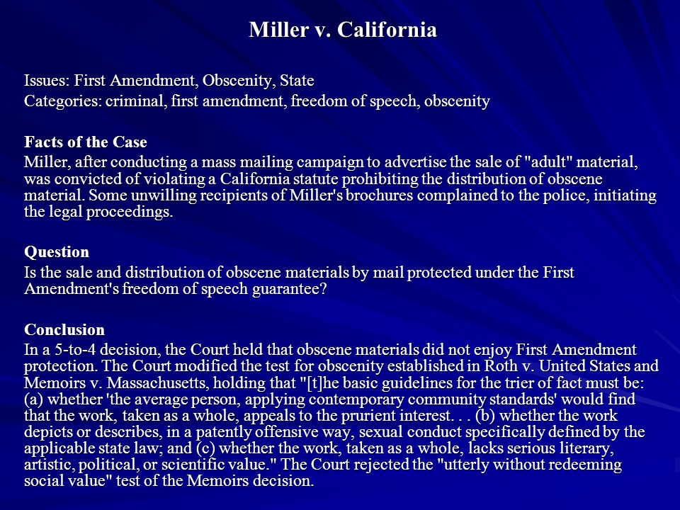 Miller v. California Issues: First Amendment, Obscenity, State