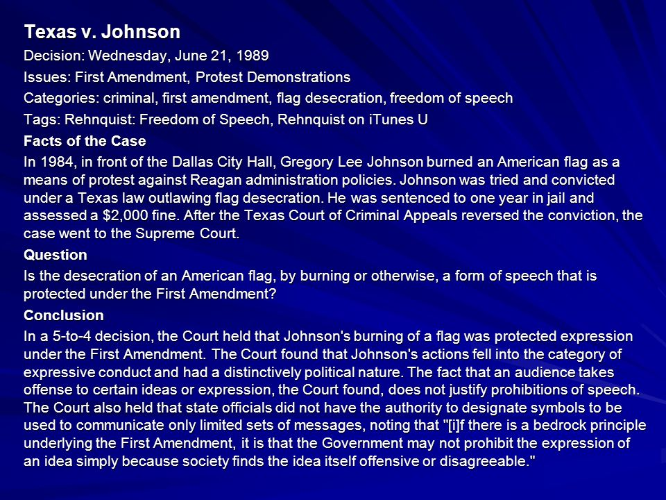 Texas v. Johnson Decision: Wednesday, June 21, 1989