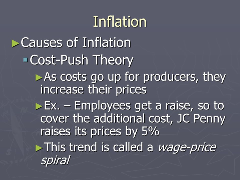 causes of cost push inflation Inflation types in developing countries: demand-pull or cost-push inflation  causes prices to rise through creating excess demand for goods and services.