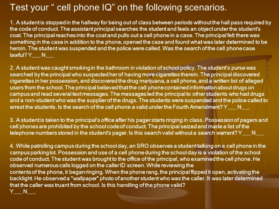 Test your cell phone IQ on the following scenarios.