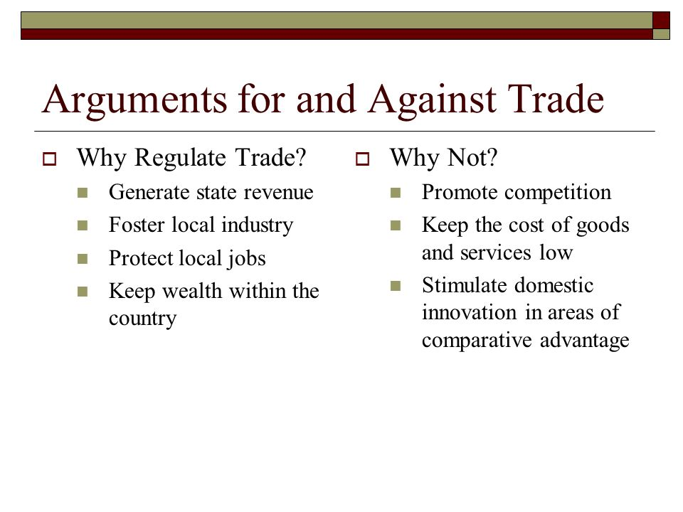 Arguments for and Against Trade