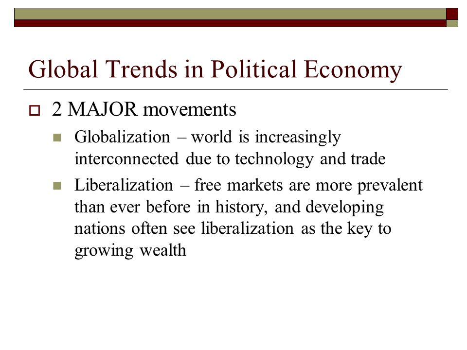 Global Trends in Political Economy
