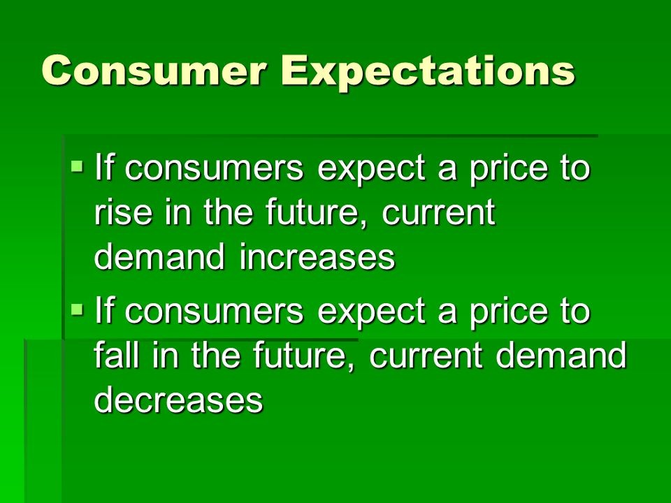 expectations consumers
