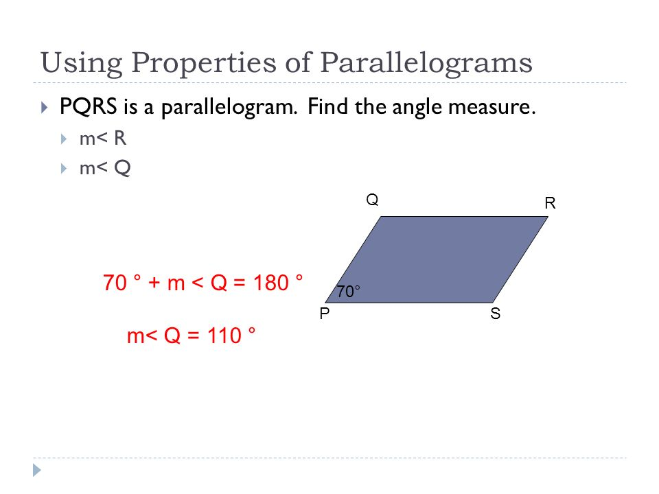 Using Properties of Parallelograms