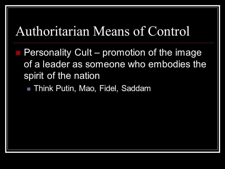 Authoritarian Means of Control