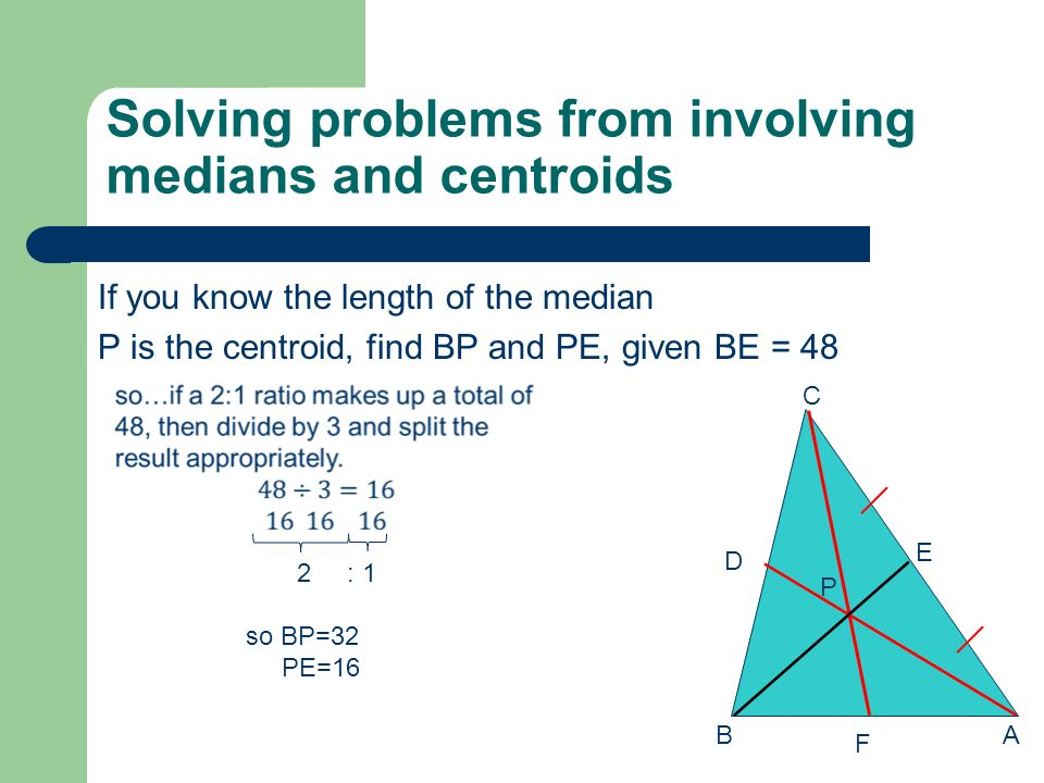 Solving problems from involving medians and centroids
