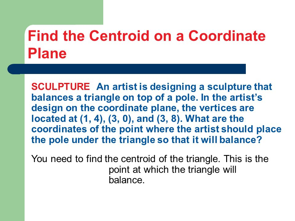 Find the Centroid on a Coordinate Plane