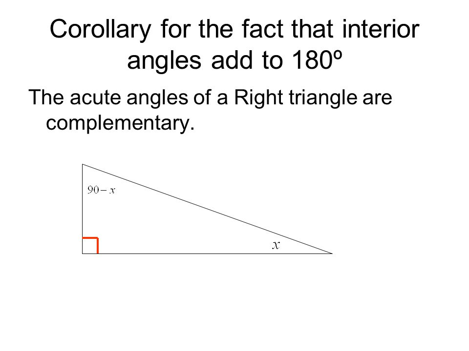 Corollary for the fact that interior angles add to 180º