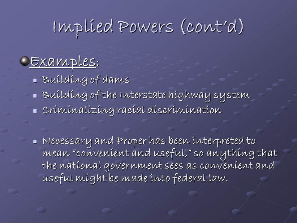 Implied Powers (cont'd)